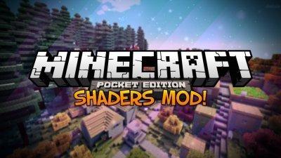 Мод на шейдеры для Minecraft Pocket Edition 0.8.1