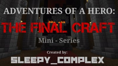 Карта ADVENTURES OF A HERO: The Final Craft [0.8.1]