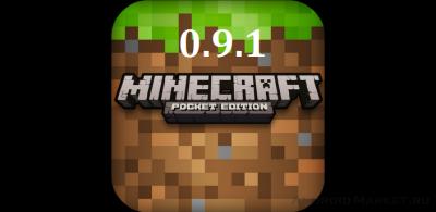 Скачать Майнкрафт Pocket Edition 0.9.1 на Андроид