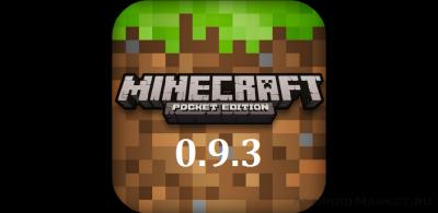 Скачать Майнкрафт Pocket Edition 0.9.3 на Андроид