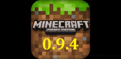 Скачать Майнкрафт Pocket Edition 0.9.4 на Андроид