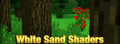 Шейдеры White Sand Shaders [0.13.0]