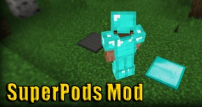 Мод SuperPods 0.14.2