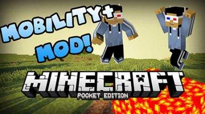 Мод Mobility+ для Minecraft PE 0.15.6