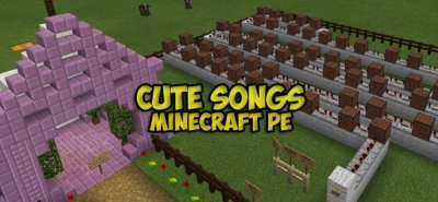 Карта Cute Songs для MCPE